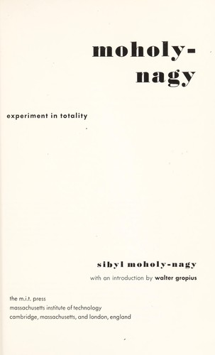 Image for Moholy-Nagy: Experiment in Totality