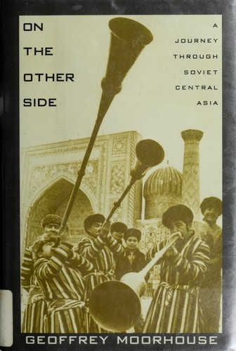 Image for On the Other Side: A Journey Through Soviet Central Asia