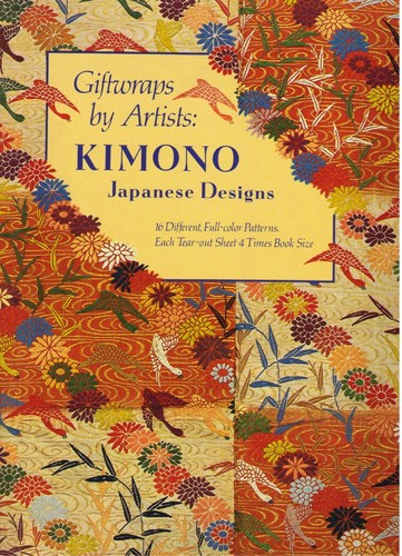 Image for Giftwraps by Artists: Kimono : Japanese Designs 16 Different, Full-Color Patterns.