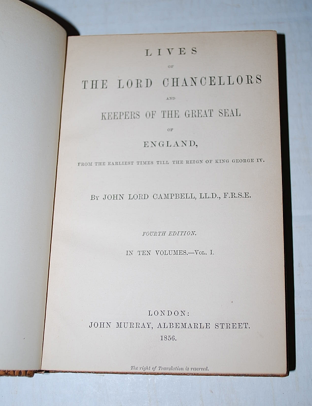 Image for Lives of the Lord Chancellors and Keepers of the Great Seal of England, From the Earliest Times Till the Reign of King George IV (10 Volumes)