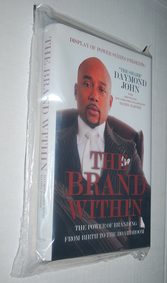 Image for The Brand Within: The Power of Branding From Birth to the Boardroom (Display of Power Series)