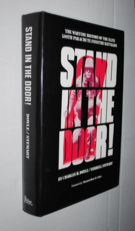 Image for Stand in the Door: The Wartime History of the Elite 509th Parachute Infantry Batallion