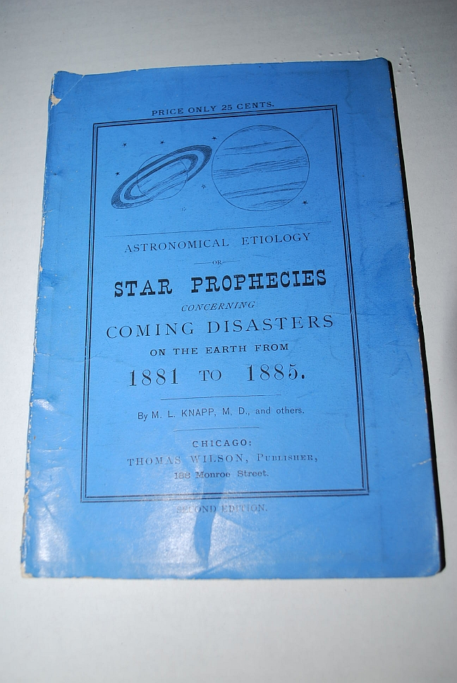 Image for Astronomical Etiology or Star Prophecies Concerning Coming Disasters on the Earth from 1881 to 1885 Second Edition