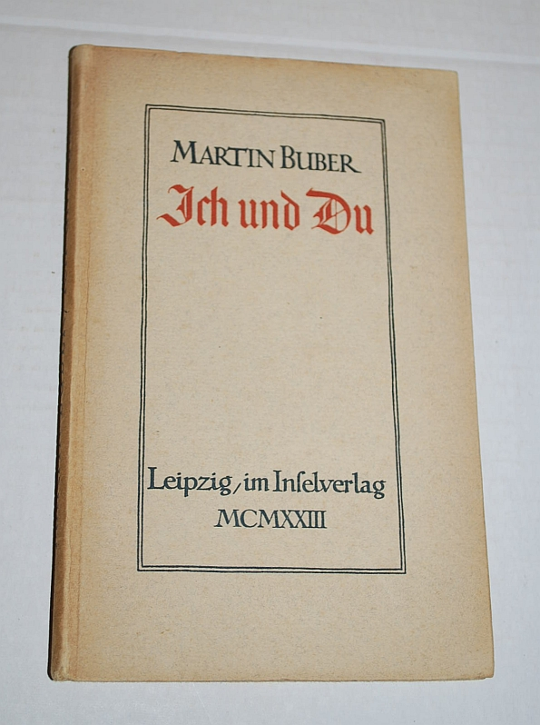 Image for Ich Und Du 1st German Language Edition 1923 'I and Thou'
