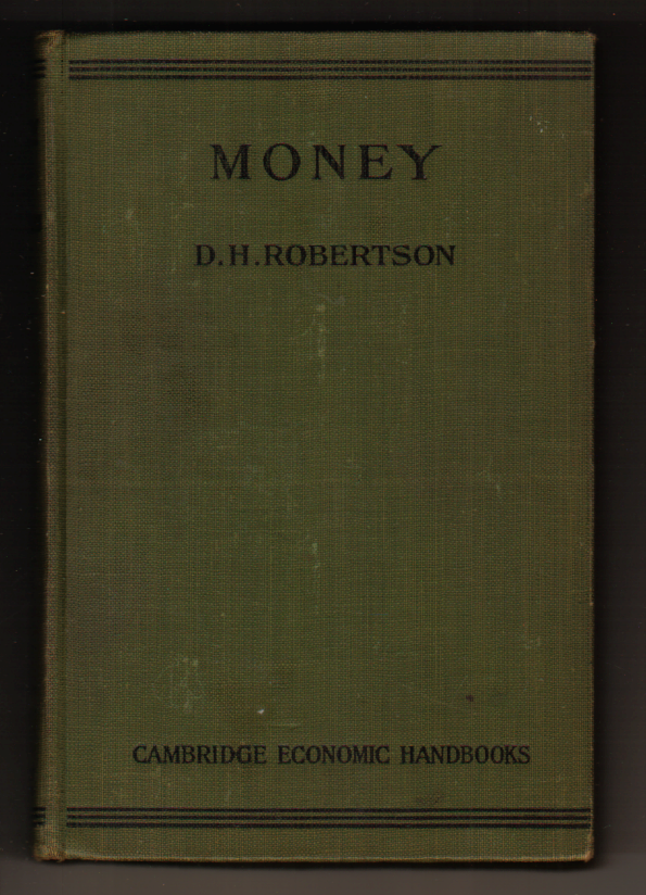 Image for Money (Cambridge economic handbooks Volume 2)