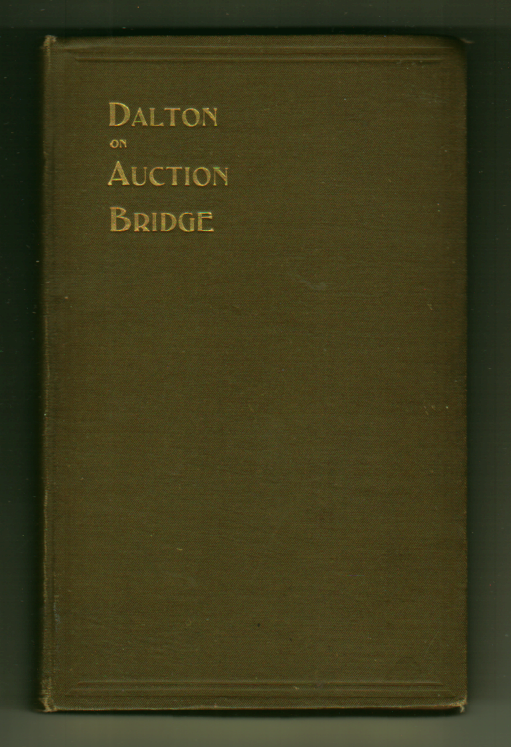 Image for Auction Bridge Up-To-Date (Dalton on Auction Bridge)