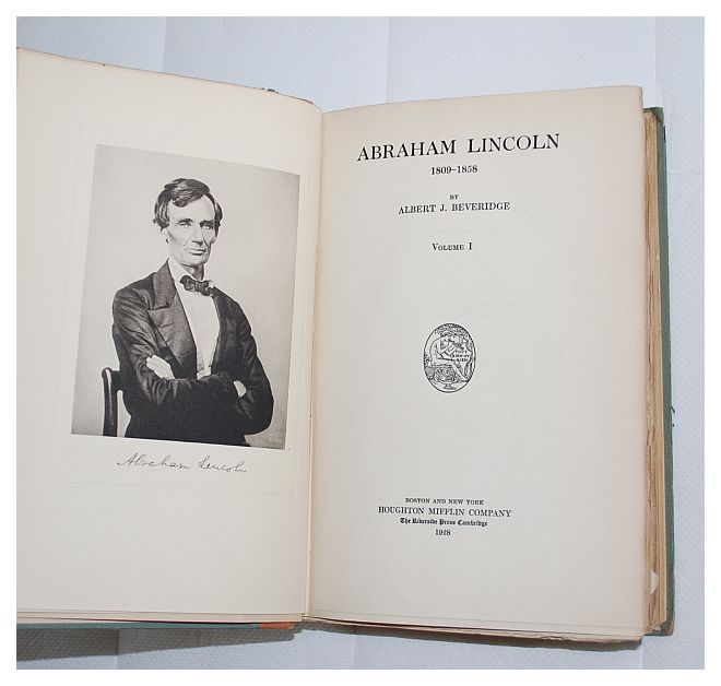 Image for Abraham Lincoln, 1809-1858, by Albert J. Beveridge Volumes I & II
