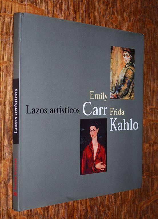 lazos artsticos emily carr y frida kahlo